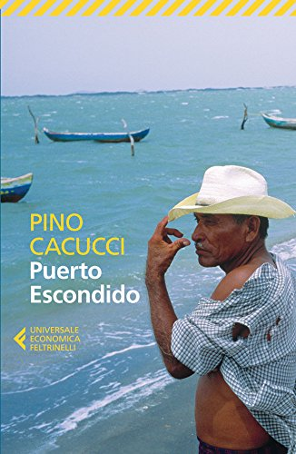 "Places of ""Puerto Escondido (1990)"" by Pino Cacucci"