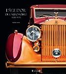 L'�ge d'or de l'Automobile 1920-1970