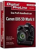 Das Profihandbuch zur Canon EOS 5D Mark II - Stefan Gross