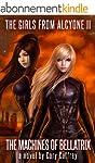 The Machines of Bellatrix (The Girls...