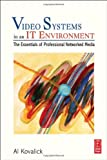 img - for Video Systems in an It Environment book / textbook / text book