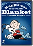 Happiness Is a Warm Blanket Charlie B...