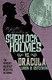 Loren D. Estleman The Further Adventures of Sherlock Holmes - Sherlock Holmes vs. Dracula