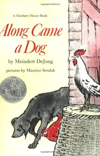 Along Came a Dog (Harper Trophy Books)