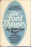 The Ford dynasty: An American story (0385069979) by Brough, James