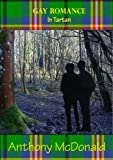 Gay Romance in Tartan (English Edition)