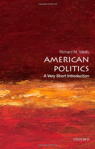 American Politics: A Very Short Introduction (Very Short Introductions)