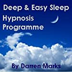The Deep & Easy Sleep Programme   Darren Marks