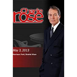Charlie Rose - Harrison Ford, Shahid Khan (May 3, 2013)