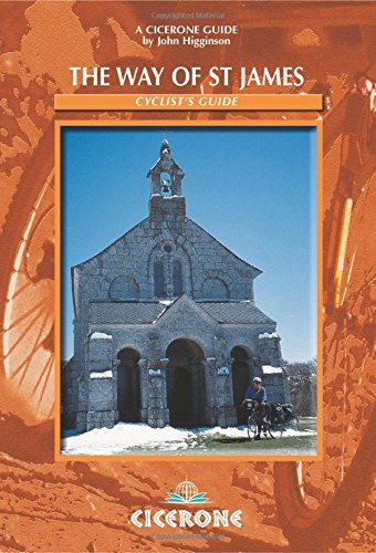 Way of St James a Cyclist'S Guide: Le Puy to Santiago - A Cyclist's Guide (Cicerone guides)