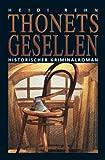 Thonets Gesellen: Historischer Krimianlroman