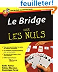 Bridge 2e Pour les Nuls (Le)