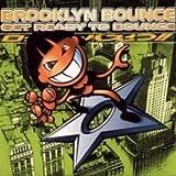 echange, troc Brooklyn Bounce - Get Ready to Bounce