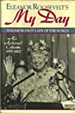 Eleanor Roosevelt's My Day: First Lady of the World : Her Acclaimed Columns 1953-1962 (088687503X) by Roosevelt, Eleanor