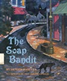 img - for The Soap Bandit book / textbook / text book