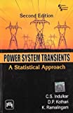img - for Power System Transients: A Statistical Approach by K. Ramalingam (2010-09-02) book / textbook / text book