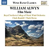 Royal Northern College of Music Wind Orchestra Alwyn: Film Music (Naxos: 8572747)