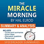 The Miracle Morning, by Hal Elrod: A Summary and Analysis |  SpeedReader Summaries