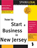 How to Start a Business in New Jersey (Legal Survival Guides)