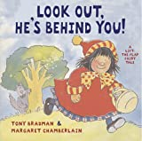 Tony Bradman Look Out He's Behind You: A Lift-the-flap Book
