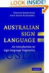 Australian Sign Language (Auslan): An...