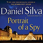 Portrait of a Spy: A Novel | Daniel Silva