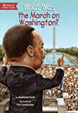 What Was the March on Washington? (0448462877) by Krull, Kathleen