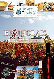 Culinary Travels - Beaujolais