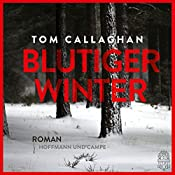 Blutiger Winter | [Tom Callaghan]