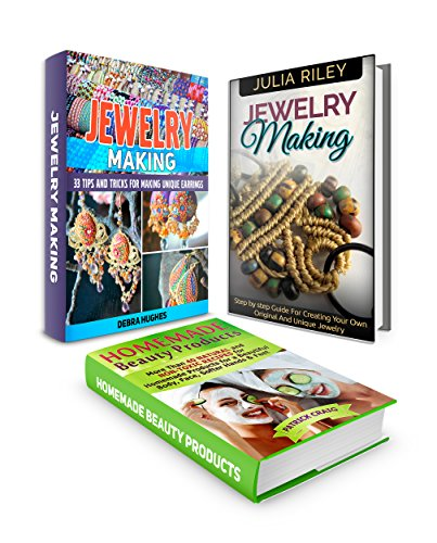 Free Kindle Book : Jewelry Making Box Set: 33 Awesome Tips and Advices For Making Unique Earrings & Jewelry plus More Than 40 Natural and Non-Toxic Recipes for Homemade Products ... jewelry making, homemade beauty tips)