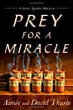 Prey for a Miracle (A Sister Agatha Mystery) (0312322100) by Thurlo, Aimée