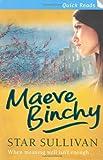 Maeve Binchy Star Sullivan (Quick Reads)