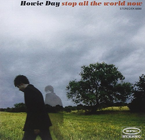 Howie Day - Stop All The World Now (Special Edition Version) - Zortam Music