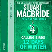 Twelve Days of Winter: Crime at Christmas - Calling Birds | Stuart MacBride