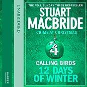 Twelve Days of Winter: Crime at Christmas - Calling Birds | Stuart MacBride