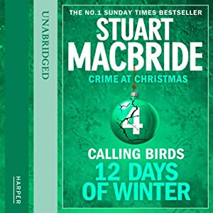 Twelve Days of Winter: Crime at Christmas - Calling Birds Audiobook