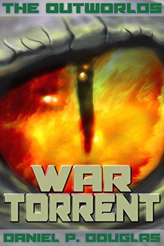The Outworlds: War Torrent by Daniel P. Douglas ebook deal