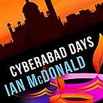 Cyberabad Days | Ian McDonald