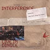 Interference Live in Dingle Interference Ireland