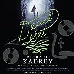 Dead Set: A Novel | Richard Kadrey