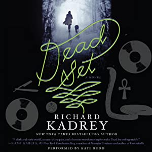 Dead Set: A Novel | [Richard Kadrey]