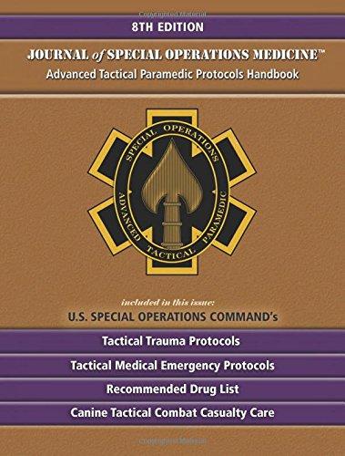 Advanced Tactical Paramedic Protocols Handbook PDF