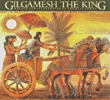 img - for By Ludmila Zeman - Gilgamesh the King (Epic of Gilgamesh) (New edition) (7/28/98) book / textbook / text book