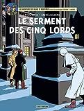 Blake & Mortimer, tome 21 : le Serment des Cinq Lords