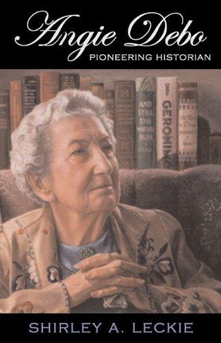 Angie Debo: Pioneering Historian (Oklahoma Western Biographies) front-356720