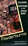 img - for By Celerino III Castillo Powderburns: Cocaine, Contras & the Drug War (1st First Edition) [Paperback] book / textbook / text book