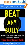 BEAT ANY BULLY: Physically - Mentally...