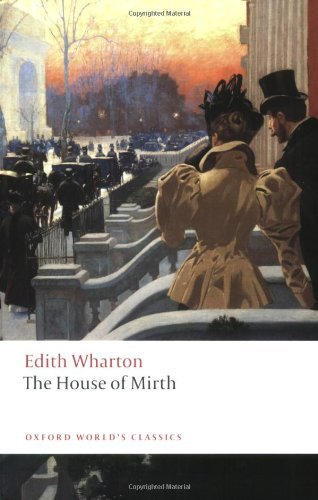 The House of Mirth (Oxford World's Classics)