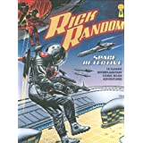 Rick Random: Space Detective: 10 of the Best Space Adventure Picture Library Comic Books Ever!by Steve Holland