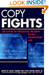 Copy Fights: The Future of Intellectu...